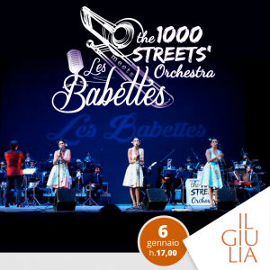 The 1000 Streets' Orchestra meets Les Babettes
